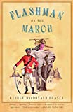 img - for Flashman on the March (Flashman Papers) book / textbook / text book