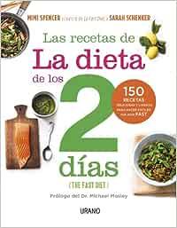 Las Recetas De La Dieta De Los Dos Dias: 150 recetas