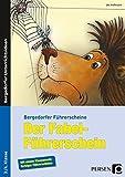 Der Fabel-Führerschein: 3. und 4. Klasse (Bergedorfer Führerscheine)