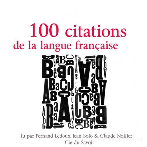 Cent citations de la langue fran aise fernand ledoux claude nollier jean bolo mp3 - Office de la langue francaise ...