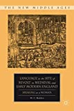 Language as the Site of Revolt in Medieval and Early Modern England: Speaking as a Woman (The New Middle Ages)