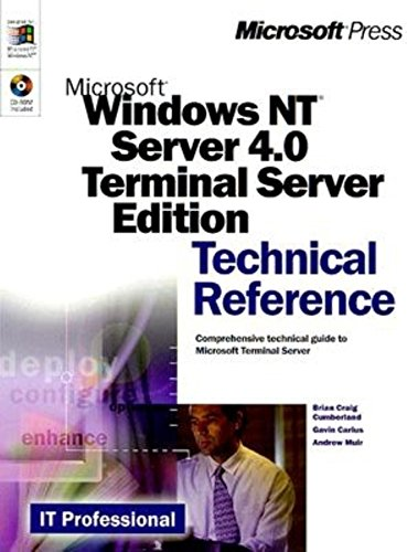Microsoft Windows NT Server 4.0 Terminal Server: Technical Reference (IT Professional)