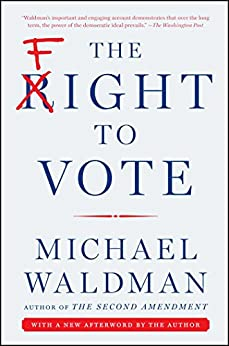 The Fight to Vote by [Waldman, Michael]