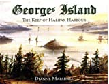 Front cover for the book Georges Island: The Keep of Halifax Harbour by Dianne Marshall