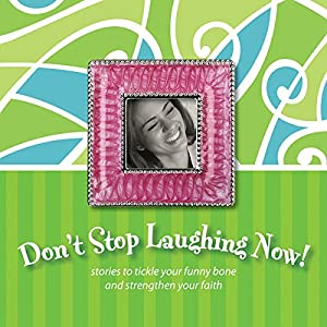 Don't Stop Laughing Now! Audiobook