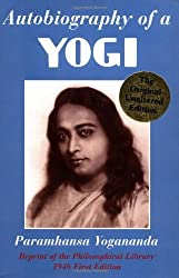 Autobiography of a Yogi (Reprint of the Philosophical library 1946 First Edition)