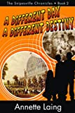 A Different Day, A Different Destiny (The Snipesville Chronicles Book 2)