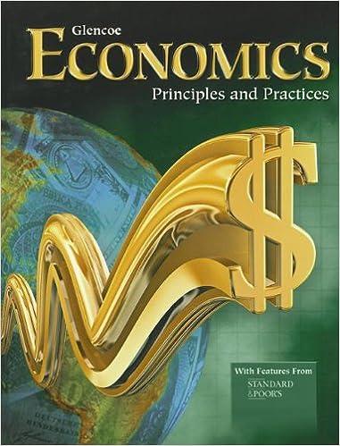 economics principles and practices student edition economics