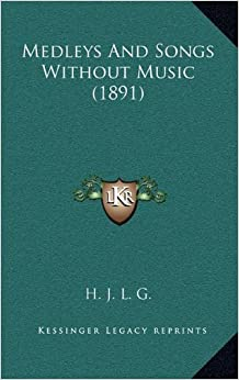 Book Medleys and Songs Without Music (1891)
