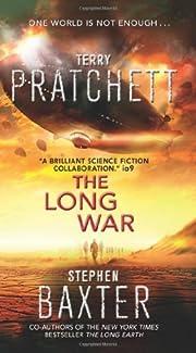 By Terry Pratchett The Long War (Long Earth)…