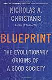 img - for Blueprint: The Evolutionary Origins of a Good Society book / textbook / text book
