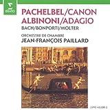 Pachelbel - Canon · Albinoni - Adagio / Ensemble de Chambre Jean-Francois Paillard