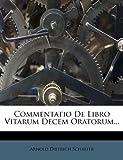 Commentatio de Libro Vitarum Decem Oratorum, Arnold Dietrich Schaefer, 1246668971