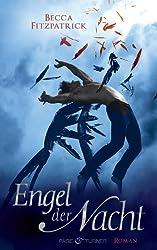 Engel der Nacht 1: Roman (Die