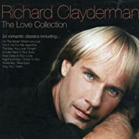 Love Collection Richard Clayderman