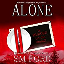 Alone Audiobook by SM Ford Narrated by Sarah Kate