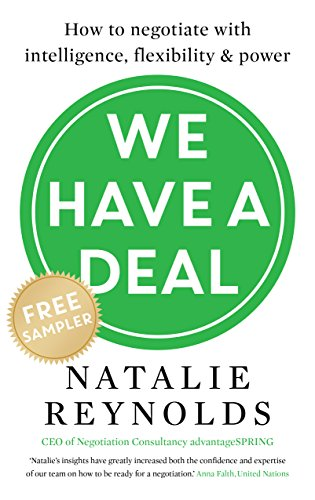 We Have a Deal – FREE SAMPLER: How to Negotiate With Intelligence, Flexibility and Power