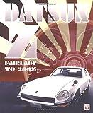 Datsun Z From Fairlady to 280Z