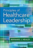 Principles of Healthcare Leadership