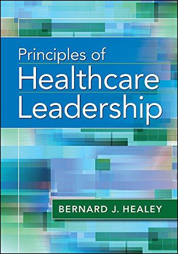 Principles of Healthcare Leadership