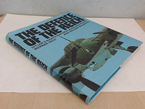 The Defense of the Reich: Hitler's nightfighter planes and pilots Alpine Tree Bear