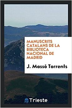 Manuscrits catalans de la Biblioteca Nacional de Madrid