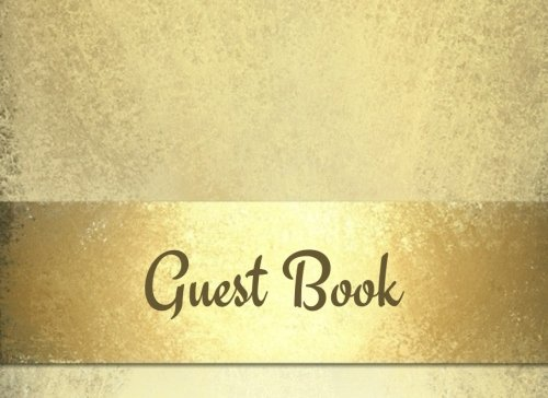 Guest Book: Bronze All Occasions | Guest Book | Message Book | Keepsake | Use For: Guest Houses, B&B's, Birthdays, Graduations, Anniversaries, ... And More, 70 Formatted Pages, 8.25