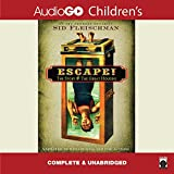 Escape! The Story of the Great Houdini (LIBRARY EDITION)