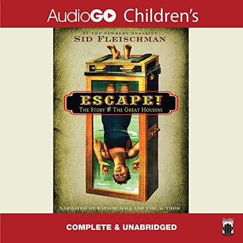Escape! The Story of the Great Houdini by Blackstone Audio, Inc.