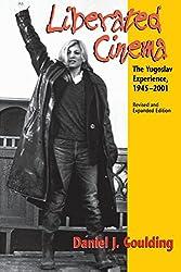 Liberated Cinema: The Yugoslav Experience