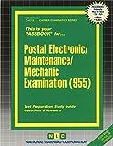Postal Electronic/Maintenance/Mechanic Examination(Passbooks) (Career Examination Passbooks) by Jack Rudman (2013-01-01)