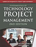 Fundamentals of Technology Project Management, Colleen Garton and Erika McCulloch, 1583473394