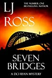 Seven Bridges: A DCI Ryan Mystery (The DCI Ryan Mysteries)