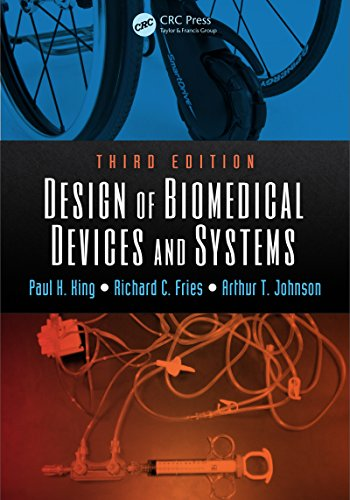 Download Design of Biomedical Devices and Systems, Third Edition Pdf