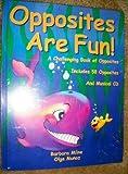 Opposites Are Fun, Barbara L. W. Milne, 0970879601