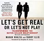 Let's Get Real, Or Let's Not Play: Tr...
