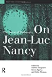 On Jean-Luc Nancy : The Sense of Philosophy, , 0415147948
