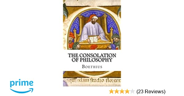 The Consolation of Philosophy: Boethius: 9781631741661 ...