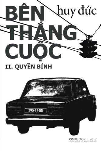 Ben Thang Cuoc II - Quyen Binh (Vietnamese Edition)