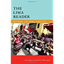 The Lima Reader: History, Culture, Politics (The Latin America Readers)