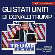 Gli Stati Uniti di Donald Trump (Audionews) Audiobook by Vittorio Serge Narrated by Maurizio Cardillo