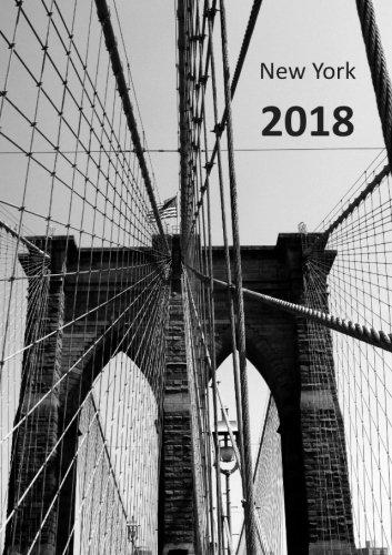 Download Kalender 2018 - New York Brooklyn Bridge: DIN A5, 1 Woche auf 2 Seiten, Platz für Adressen und Notizen (German Edition) PDF