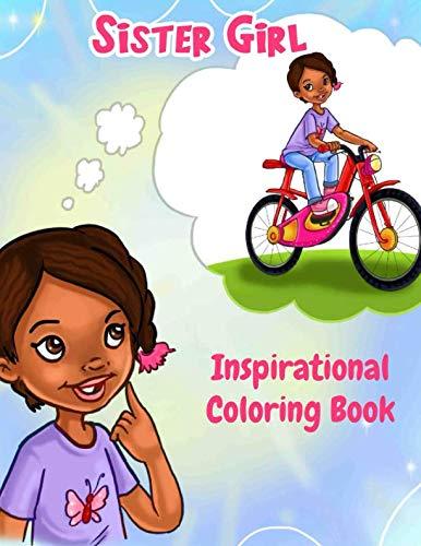 Sister Girl: Inspirational Coloring Book