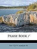 Praise Book /, , 1247258874