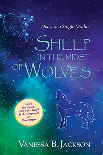Pdf Bibles Sheep in the Midst of Wolves: Diary of a Single Mother