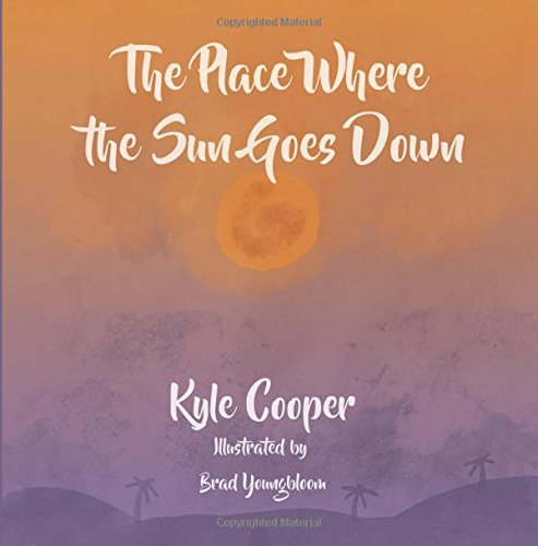 The Place Where the Sun Goes Down: A Definitive Guide to the Land and Its Creatures