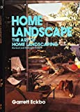 Home Landscape, The Art of Home Landscaping