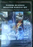 Florida Business Disaster Survival Kit Business Continuity Planning in Today's World
