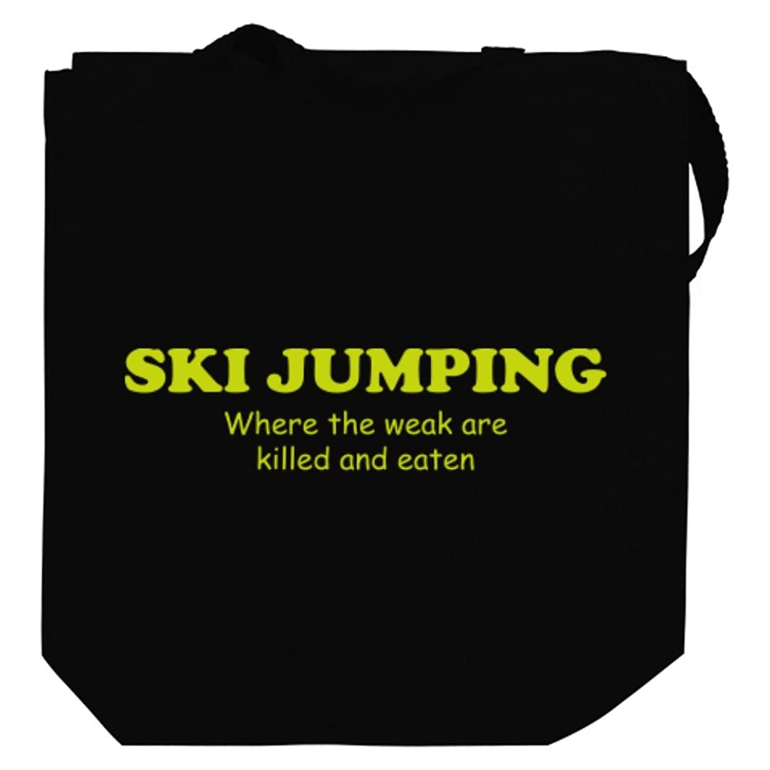 Ski Jumping WHERE THE WEAK ARE KILLED AND EATEN Canvas Tote Bag