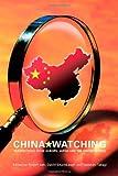 China Watching : Perspectives from Europe, Japan and the United States, Robert Ash, David Shambaugh, Seiichiro Takagi, 0415413974